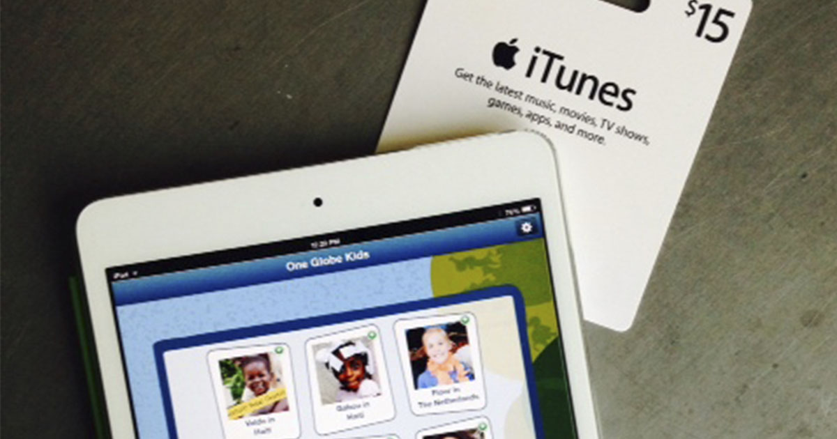 The gift of One Globe Kids Friendship: send an iTunes gift card